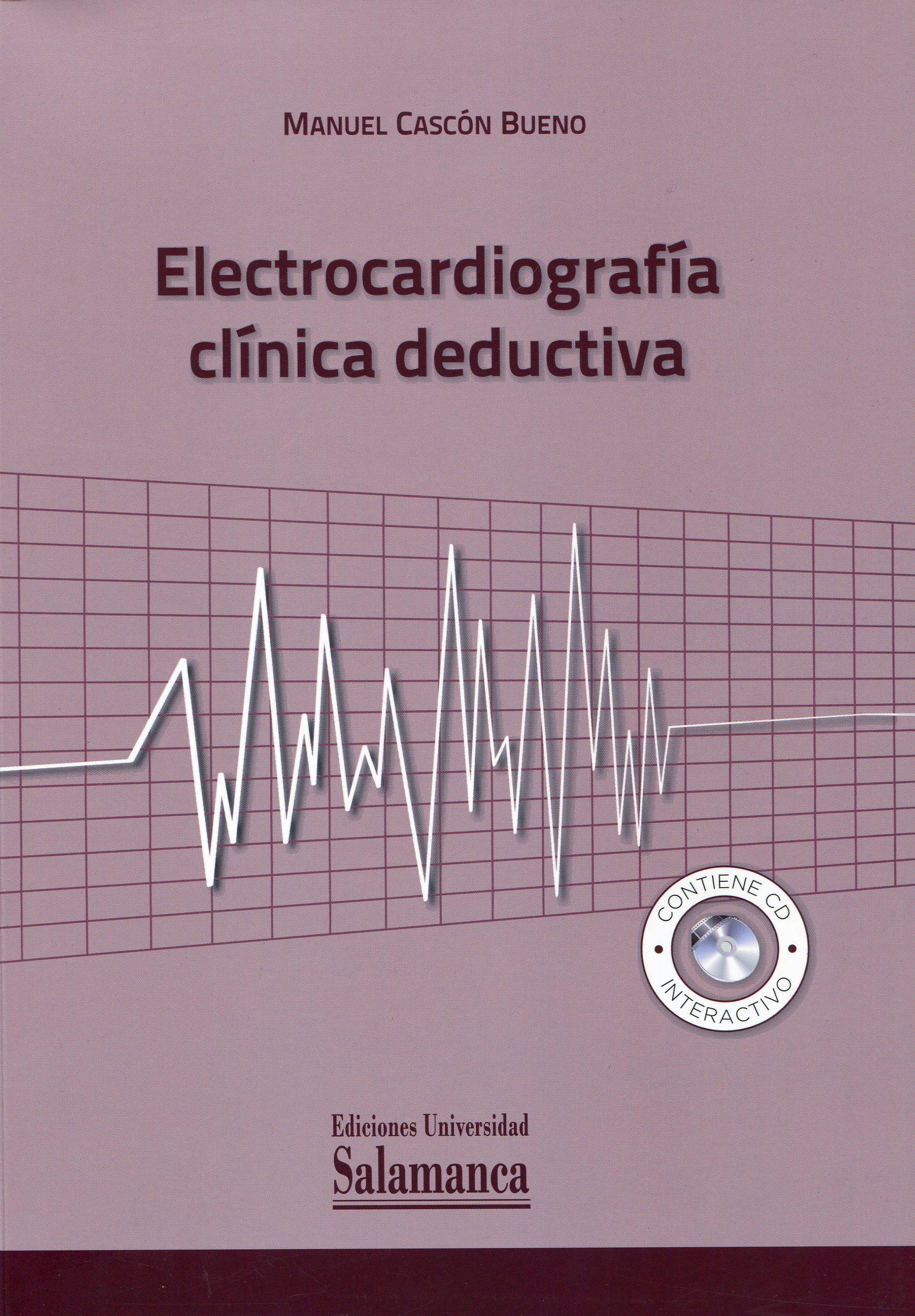Electrocardiografía clínica deductiva