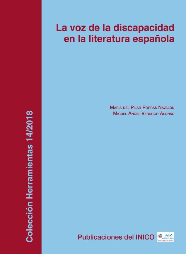 El Instituto de Integración en la Comunidad de la Universidad de Salamanca edita el libro 'La voz de la discapacidad en la literatura española'